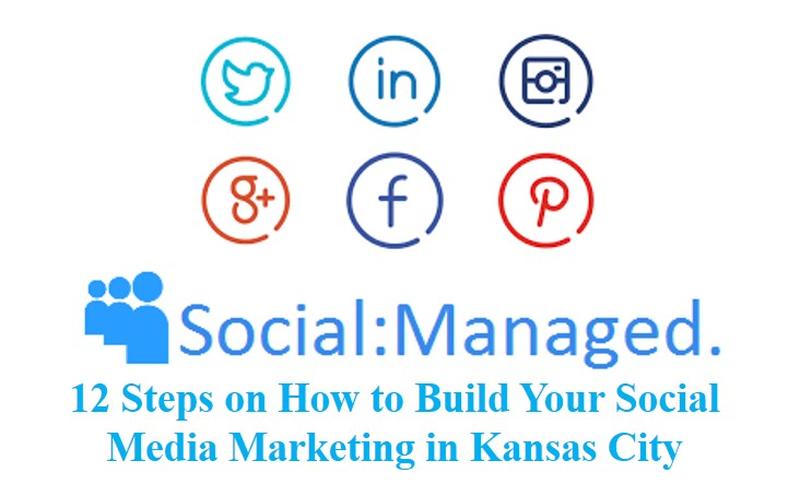 Build Your Social Media Marketing in Kansas City