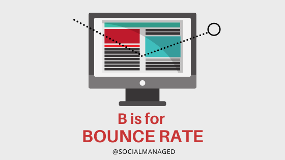 B is for Bounce Rate