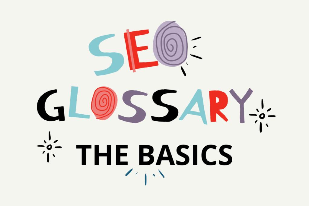 seo glossary the basics