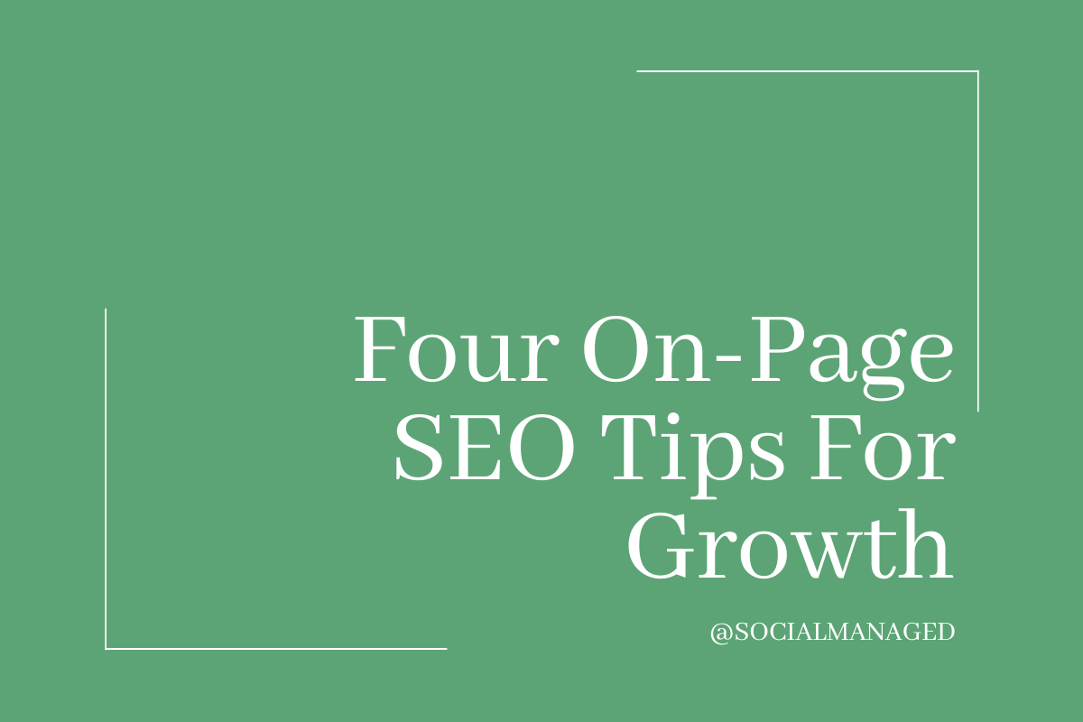 Four On-Page SEO Tips for Growth