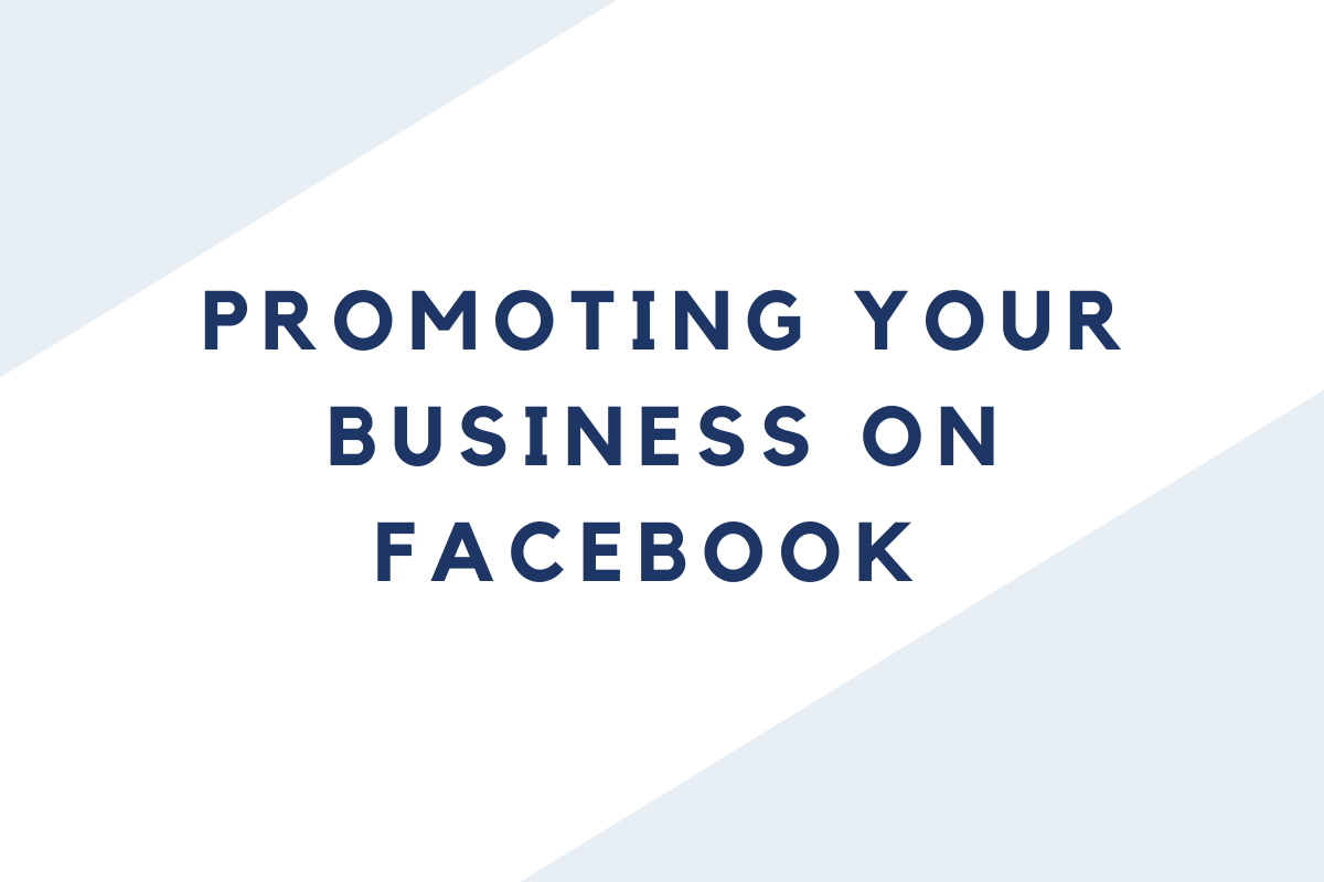 Promoting Your Business on Facebook