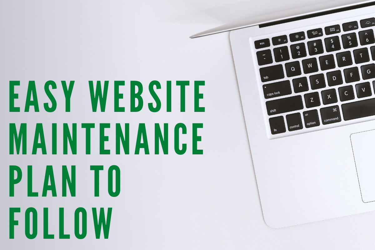Easy Website Maintenance Plan to Follow