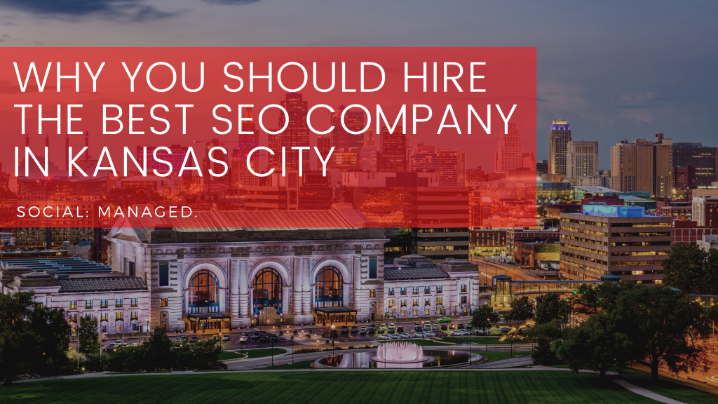 Why You Should Hire the Best SEO Company Best SEO companies in Kansas City | Kansas City SEO company | Best Kansas City SEO Company | SEO companies in Kansas City | SEO company in Kansas City in Kansas City