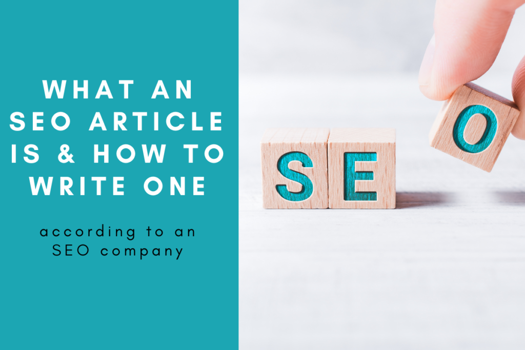 What An SEO Article Is and How To Write One According to an SEO Company