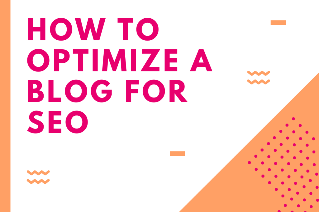 How to Optimize a Blog for SEO