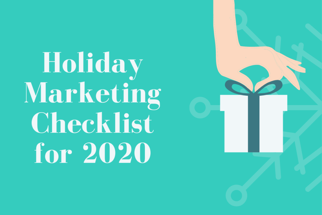 Holiday Marketing Checklist for 2020